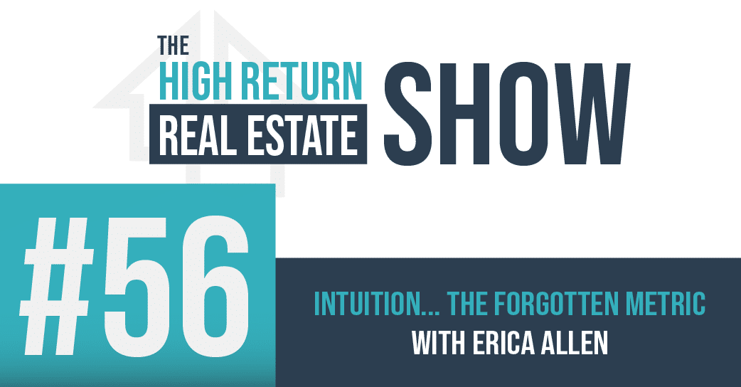 Episode #56 – Intuition…The Forgotten Metric with Erica Allen