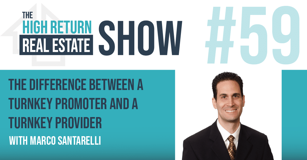 Episode #59 – The Difference Between A Turnkey PROMOTER And A Turnkey PROVIDER